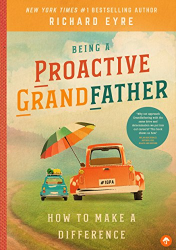 Being a Proactive Grandfather: How to Make a Difference