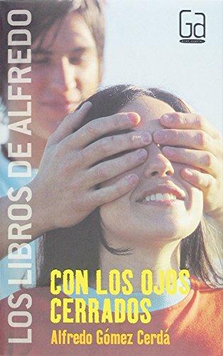 Con los ojos cerrados: 2 (Los libros de…)