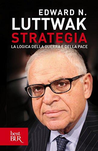 Strategia: La logica della guerra e della pace