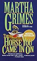 Horse You Came In On (Richard Jury Mystery)