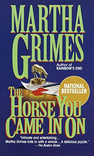 Compare Textbook Prices for The Horse You Came In On Reissue Edition ISBN 9780345387554 by Grimes, Martha