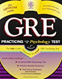 Gre: Practicing to Take the Psychology Test