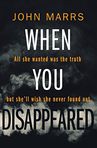 When You Disappeared by [John Marrs]
