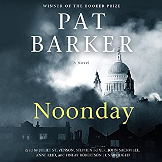 Noonday                   By:                                                                                                                                 Pat Barker                               Narrated by:                                                                                                                                 full cast                      Length: 9 hrs and 48 mins     28 ratings     Overall 4.5