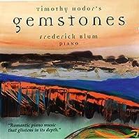 Timothy Hodor: Gemstones