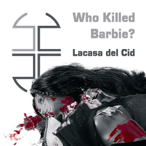 Who Killed Barbie?