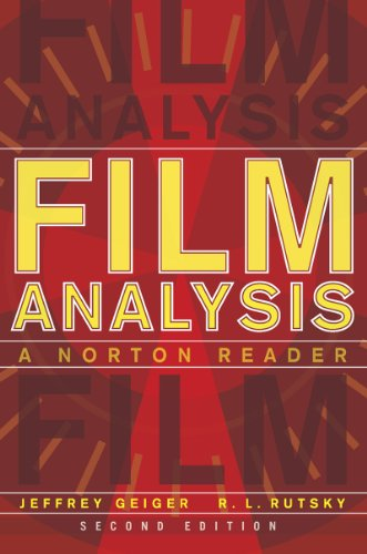 Compare Textbook Prices for Film Analysis: A Norton Reader Second Edition ISBN 9780393923247 by Geiger, Jeffrey,Rutsky, R. L.
