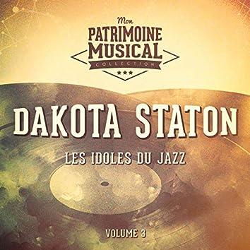 Les Idoles Du Jazz: Dakota Staton, Vol. 3