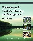 Environmental Land Use Planning and Management: Second Edition - John Randolph