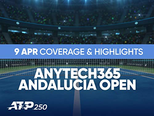 2021 AnyTech365 Andalucia Open - 09 April Main Coverage and Highlights