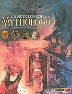 L'encyclopédie de la mythologie - Dieux, héros et croyances du monde entier de Neil Philip