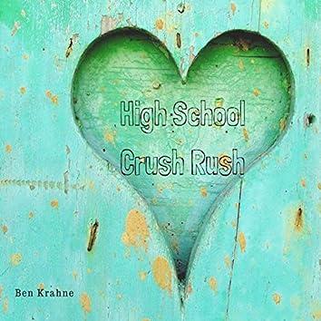 High School Crush Rush (feat. Sandy Ramos)