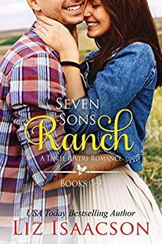 Seven Sons Ranch: Three Sweet Contemporary Western Romances (Seven Sons Ranch in Three Rivers Boxed Set Book 1) by [Liz Isaacson]