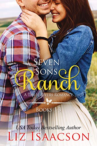 Seven Sons Ranch: Three Sweet Contemporary Western Romances (Seven Sons Ranch in Three Rivers Boxed Set Book 1) (English Edition)