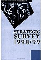Strategic Survey 1998/99 0199223807 Book Cover