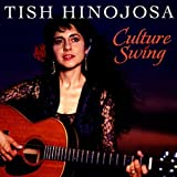 Culture Swing by Hinojosa, Tish (1992) Audio CD...