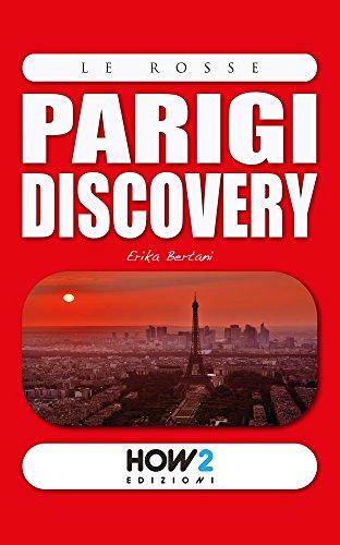 PARIGI DISCOVERY: Guida Turistica (HOW2 Edizioni Vol. 128)