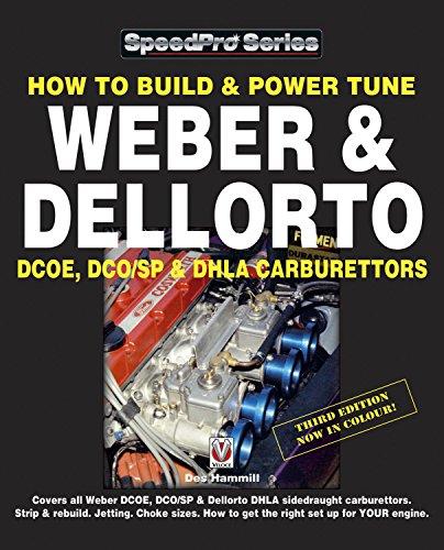 How To Build & Power Tune Weber & Dellorto DCOE, DCO/SP & DHLA Carburettors 3rd Edition (SpeedPro series)