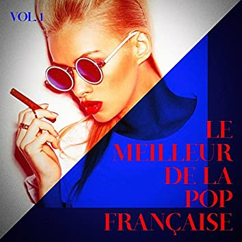 Le meilleur de la pop française, Vol. 1