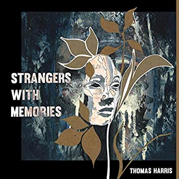 Strangers With Memories