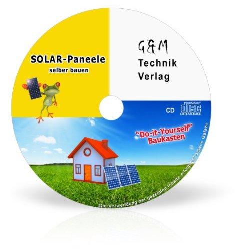 Solar-Strom. Solar-Anlage. Selber bauen leicht gemacht