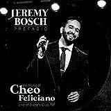 Prefacio: The Music Of Cheo Feliciano (Live At Dizzy's Club, NY)
