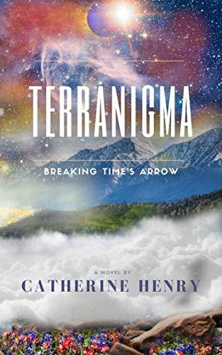 Terranigma: Breaking Time's Arrow. (English Edition)