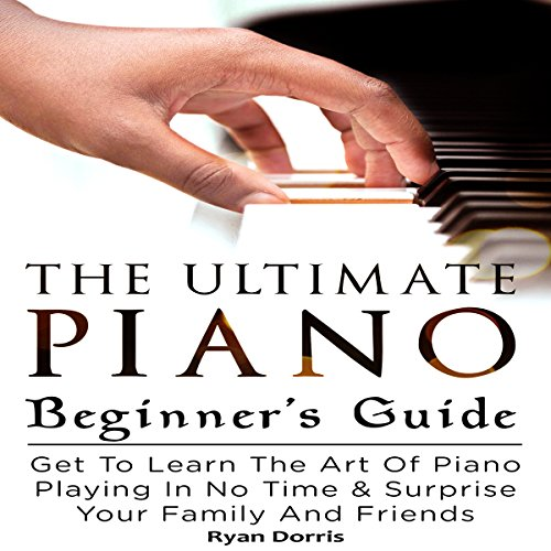 The Ultimate Piano Beginner's Guide Titelbild