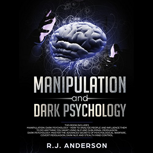 Manipulation and Dark Psychology: 2 Manuscripts audiobook cover art