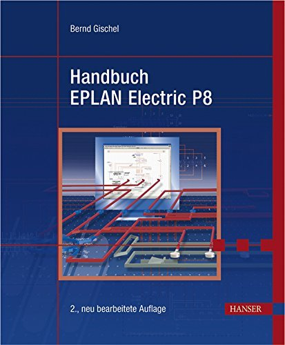Handbuch EPLAN Electric P8 by Bernd Gischel (2008-08-07)