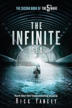 The Infinite Sea  The Second Book of the 5th Wave