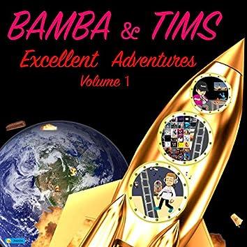 Bamba & Tim's Excellent Adventures, Vol. 1