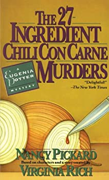 The 27-Ingredient Chili Con Carne Murders  A Eugenia Potter Mystery  The Eugenia Potter Mysteries Book 4