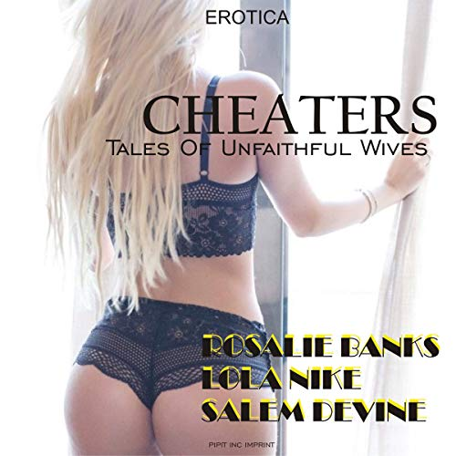 Cheaters: Tales of Unfaithful Wives audiobook cover art