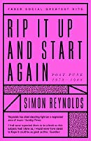 Rip it Up and Start Again: Postpunk 1978-1984 (Faber Greatest Hits)