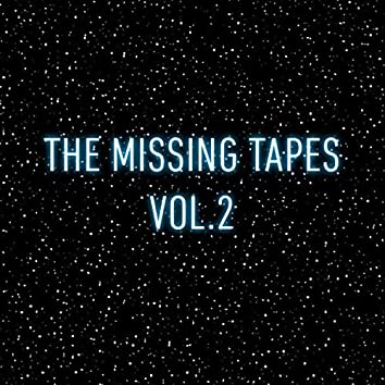 The Missing Tapes Vol.2