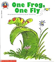 One Frog, One Fly (Reading Discovery) 0590307452 Book Cover