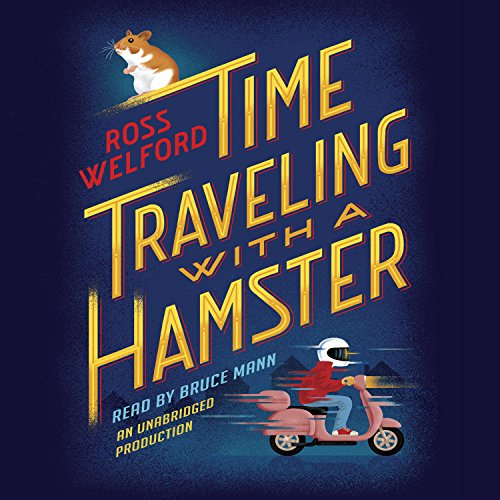 Time Traveling with a Hamster audiobook cover art