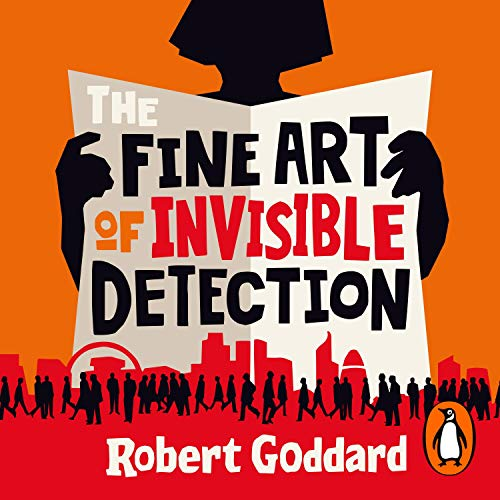 The Fine Art of Invisible Detection audiobook cover art
