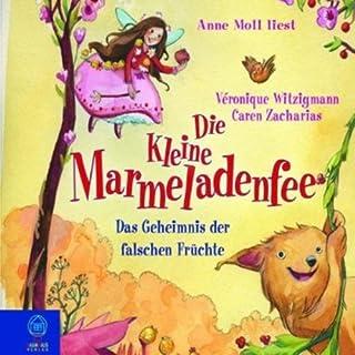 Das Geheimnis der falschen Früchte (Die kleine Marmeladenfee 2) Titelbild
