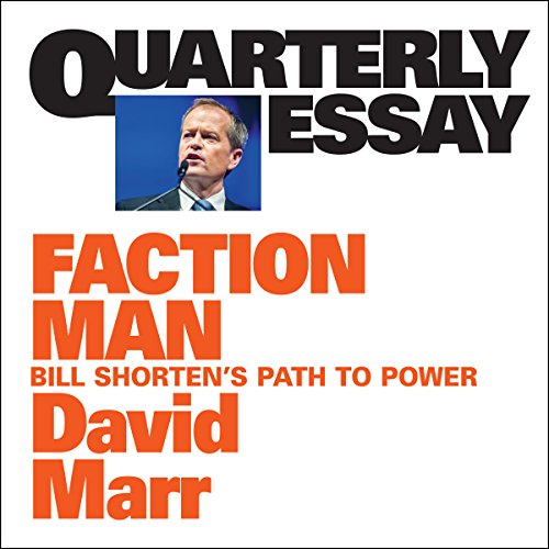 Quarterly Essay 59: Faction Man audiobook cover art