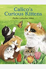 Calico's Curious Kittens Paperback