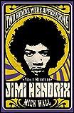 Vida y muerte de Jimi Hendrix: Two Riders Were Approaching (Singulares)