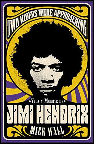 Vida y muerte de Jimi Hendrix: Two Riders Were Approaching: 927 (Singulares)