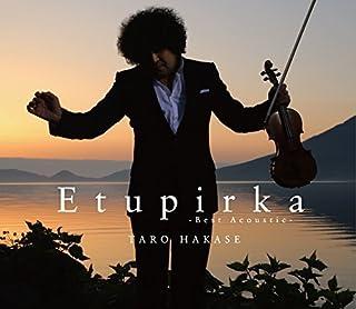 Etupirka~Best Acoustic~