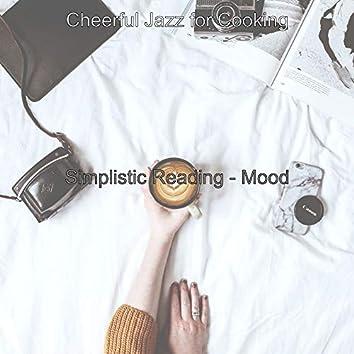 Simplistic Reading - Mood