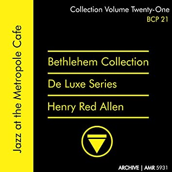 Deluxe Series Volume 21 (Bethlehem Collection): Jazz at the Metropole Café