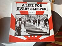 A Life for Every Sleeper: A Pictorial Record of the Burma-Thailand Railway