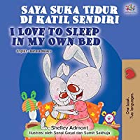 I Love to Sleep in My Own Bed (Malay English Bilingual Book) (Malay English Bilingual Collection)