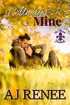Always Mine (St. Fleur Book 2) by [AJ Renee, Cassie Robertson]